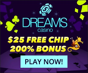 Dreams Casino Bonus Codes $25 No Deposit Bonus